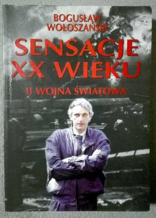 Bogusław Wołoszański- Sensacje XX wieku. II Wojna Światowa. Bytom - image 1