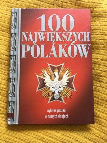 Książka 100 największych Polaków, sławni Polacy Polska historyczna