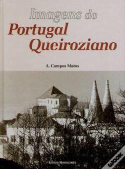 Imagens do Portugal Queirosiano