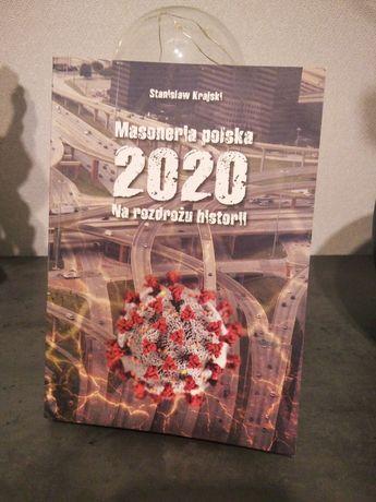 Stanisław Krajski_Masoneria polska 2020_Na rozdrożu historii