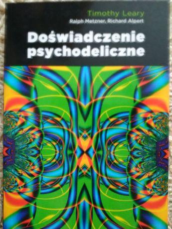 Timothy Leary - Doświadczenie Psychodeliczne