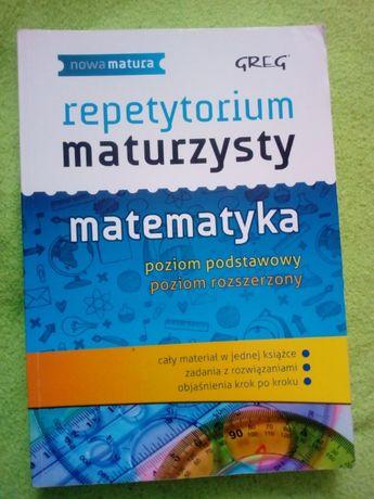 Repetytorium maturzysty Matematyka GREG poziom podstawowy i rozszerzon