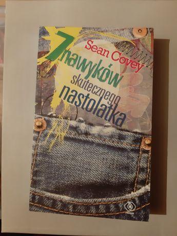 Sean Covey 7 nawyków skutecznego nastolatka