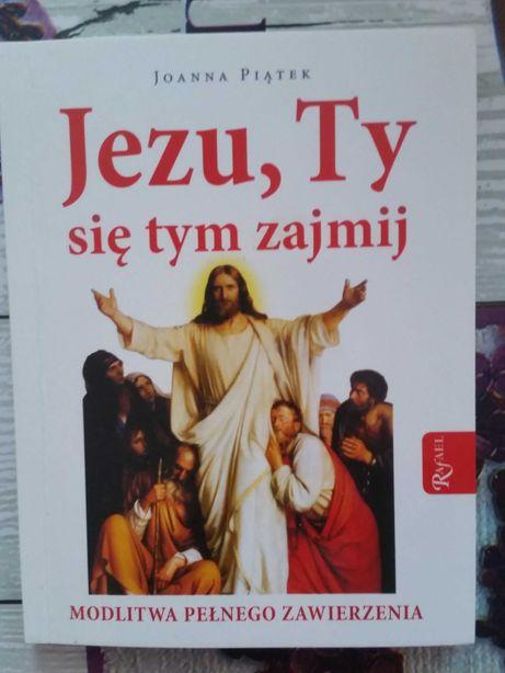 Jezu Ty się tym zajmij książka