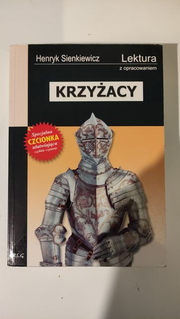 Krzyżacy, Henryk Sienkiewicz, lektura z opracowaniem