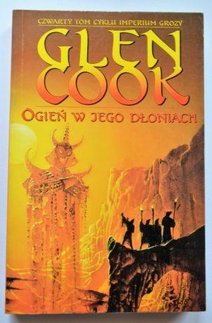 Ogień w jego dłoniach - Glen Cook
