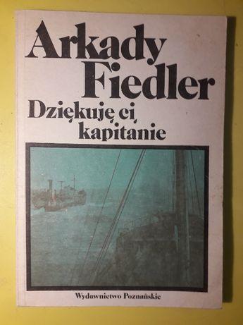 Dziękuje ci, kapitanie - Arkady Fidler