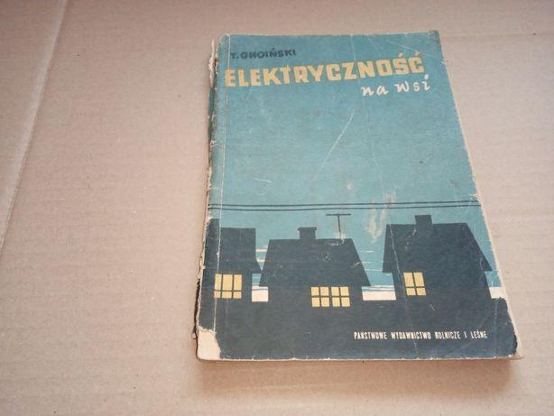 T. Gnoiński Elektryczność na wsi 1959 r.