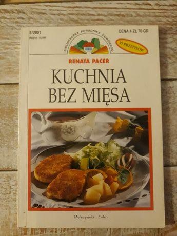 Kuchnia bez mięsa. Renata Pacer