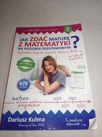 jak zdać maturę z matematyki na poziomie podstawowym Dariusz Kulma
