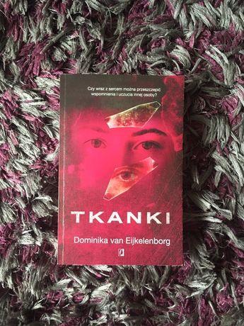 Tkanki, Dominika van Eijkelenborg