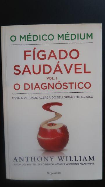Fígado Saudável - O Diagnóstico (Vol. I) Médico Médium Anthony William