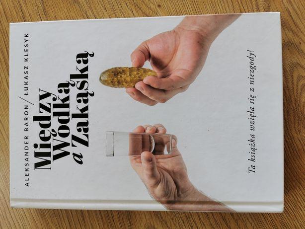 Książka Między wódka a zakąska. PASCAL