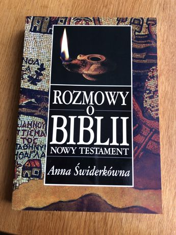 Anna Świderkówna - Rozmowy o Biblii nowy testament