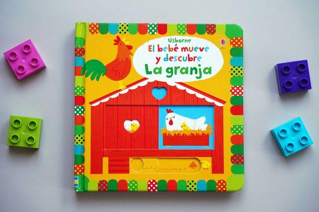 El bébe mueve y descubre La granja - hiszpańska książeczka wyd Usborne