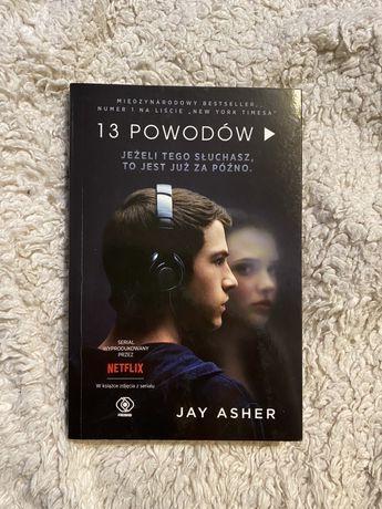 """Książka """"13 powodów"""" Jay Asher"""
