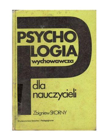 Psychologia wychowawcza dla nauczycieli Z. Skorny