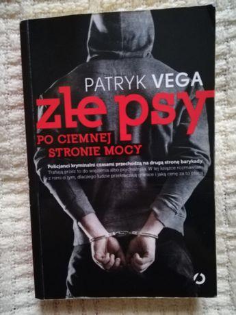 "Książka ,,Złe psy- po ciemnej stronie mocy"" Patryk Vega"