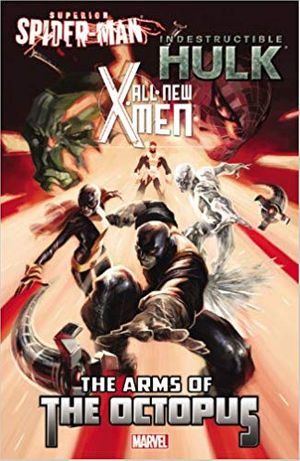 superior spider man all new x men the arms of the octupus
