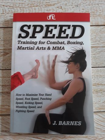 Speed.Training for Combat,Boxing,Martial Arts & MMA.J.Barnes
