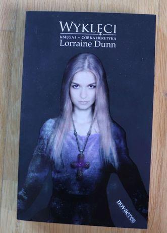 Lorraine Dunn - Wyklęci - Księga 1: Córka heretyka