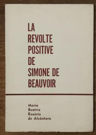 la revolte positive de simone beauvoir, maria beatriz rosário