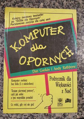 Komputer dla opornych Dan Gookin i Andy Rathbone