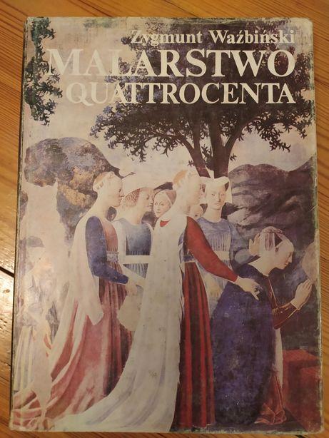 Malarstwo Quattrocenta Z. Waźbiński Wydawnictwa Artystyczne i Filmowe
