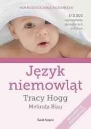 Język niemowląt Autor: Melinda Blau Tracy Hogg
