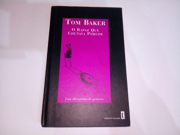O Rapaz Que Chutava Porcos (Tom Baker)