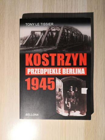 Tony Le Tissier - Kostrzyn przedpiekle Berlina