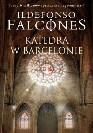 Katedra w Barcelonie Ildefonso Falcones