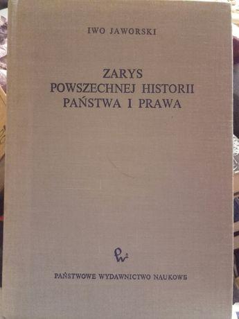Zarys Powszechnej Historii Państwa I Prawa. Iwo Jaworski.