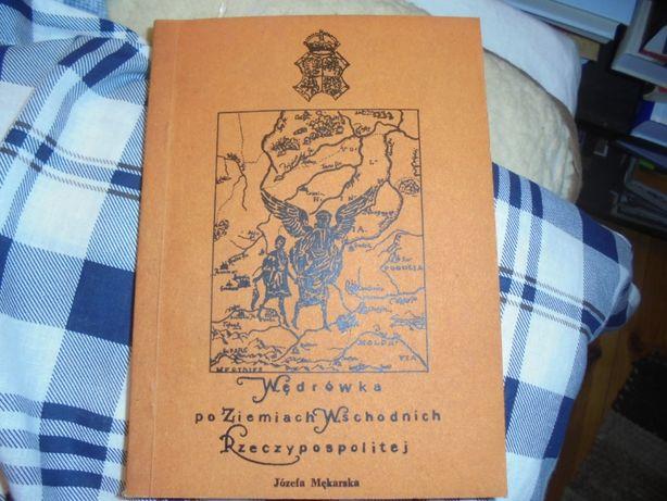Mękarska Wędrówka o ziemiach wschodnich Rzeczypospolitej, Londyn, bdb