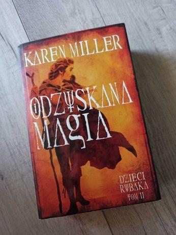 Odzyskana Magia tom II Karen Miller