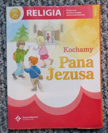 Podręcznik do religii do klasy II - Kochamy Pana Jezusa