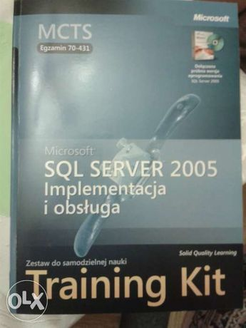 SQL Server 2005 Implementacja i obsługa (zesatw do samodzielnej nauki)