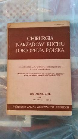 Chirurgia narządów ruchu i ortopedia polska. PZWL 1985.