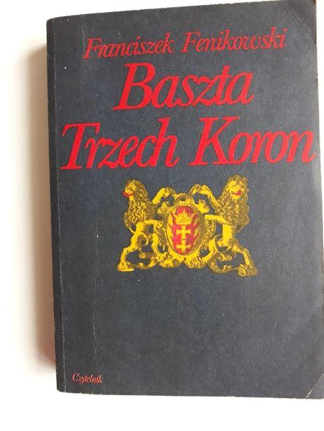 Baszta trzech koron; Kazimierz Fenikowski