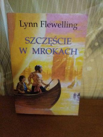 Lynn Flewelling, Szczęście w mrokach