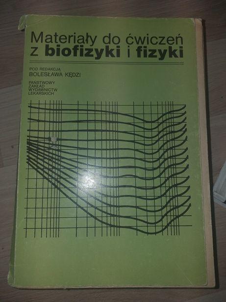Materiały do ćwiczeńz biofizyki i fizyki Kędzi PZWL