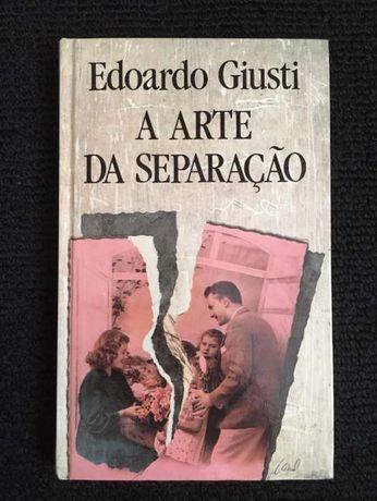 Livro - A Arte Da Separação (L'Arte Di Separarsi) - Edoardo Giusti
