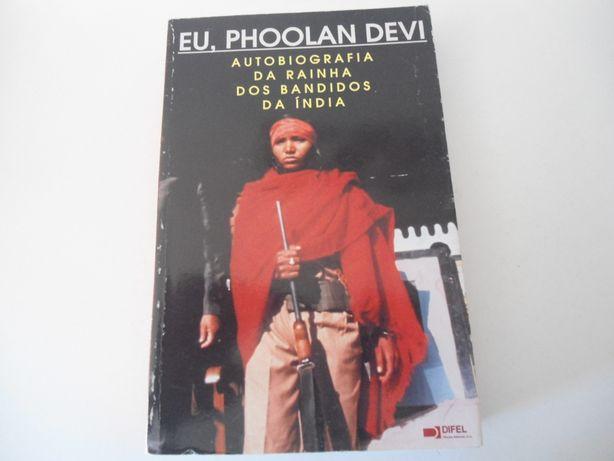 Eu,Phoolan Devi-Autobiografia da rainha dos Bandidos da Índia (1997)