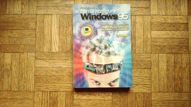Windows 95. Alchemia konfiguracji, Paweł Koronkiewicz