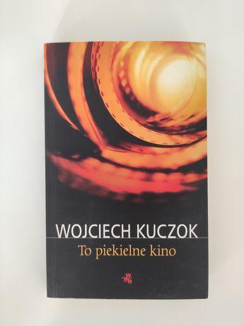 Wojciech Kuczok. To piekielne kino.