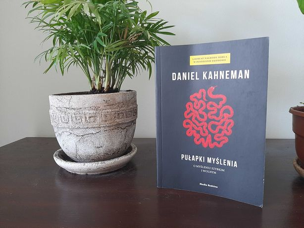 Pułapki myślenia Daniel Kahneman