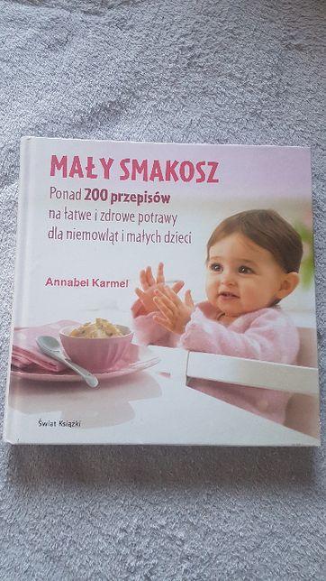 Książka Przepisy MAŁY SMAKOSZ ponad 200 przepisów dla maluchów