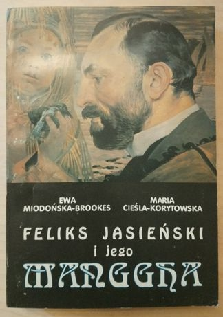 Miodońska-Brookes, Cieśla-Korytkowska, Feliks Jasieński i jego Manggha