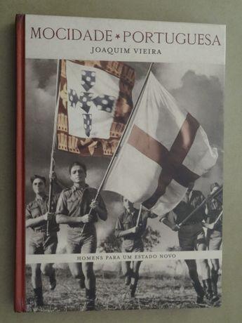 Mocidade Portuguesa - Os Homens de um Estado Novo de Joaquim Vieira