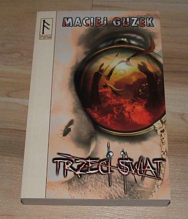 Trzeci świat Maciej Guzek Fantasy